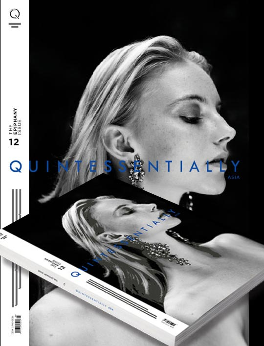 Quintessentially Asia Magazine Edition 12 Epiphany